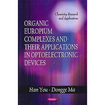 Organic Europium Complexes & Their Applications in Optoelectronic Dev