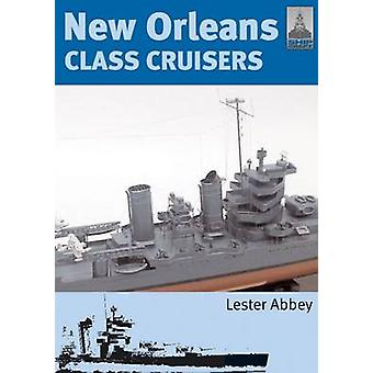 New Orleans Class Cruisers by Abbey Lester - 9781848320413 Book