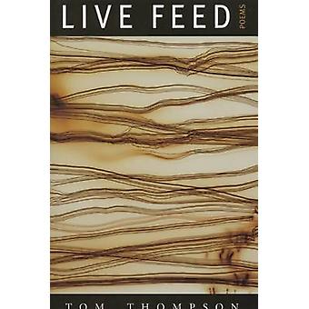 Live Feed by Tom Thompson - 9781882295319 Book