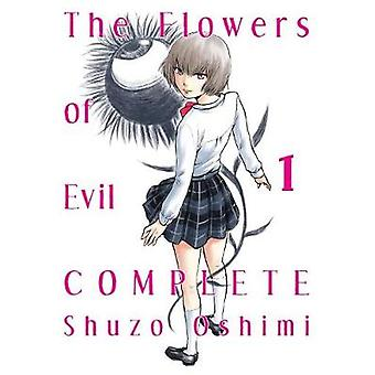 The Flowers Of Evil - Complete 1 by Shuzo Oshimi - 9781945054716 Book