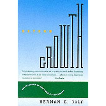 Beyond Growth - Economics of Sustainable Development (New edition) by