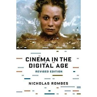 Cinema in the Digital Age by Nicholas Rombes