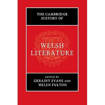 Cambridge History of Welsh Literature by Geraint Evans