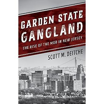 Garden State Gangland by Scott M Deitche