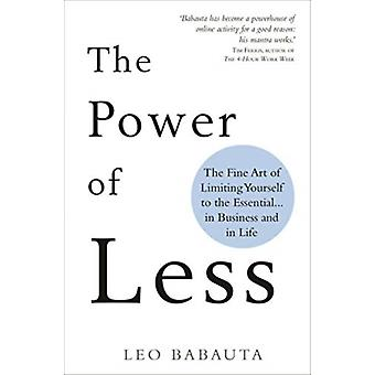 Power of Less by Leo Babauta