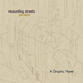 Recounting Streets by Juan Berrio