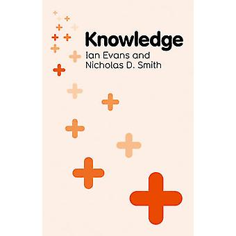 Knowledge by Ian Evans - Nicholas D. Smith - 9780745650531 Book