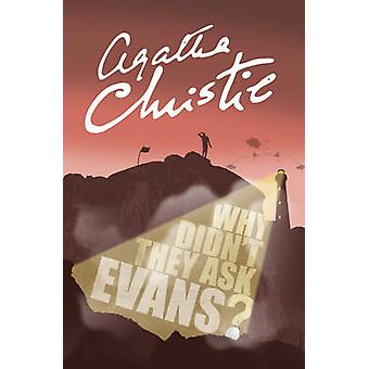 Why Didnt They Ask Evans by Agatha Christie