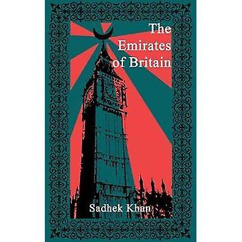 The Emirates of Britain by Khan & Sadhek