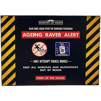 Ageing Raver Alert Metal Sign - Ministry of Chaps by Harvey Makin - Funny Plaque