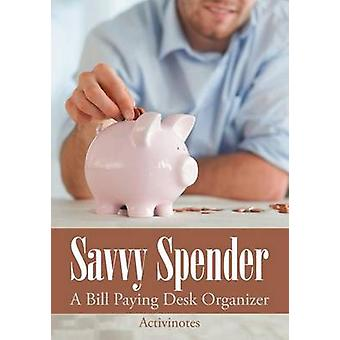 Savvy Spender  A Bill Paying Desk Organizer by Activinotes