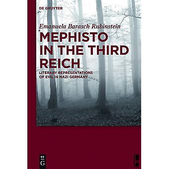 Mephisto in the Third Reich by Barasch Rubinstein & Emanuela