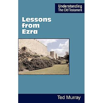 Lessons from Ezra by Murray & Ted