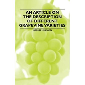 An Article on the Description of Different Grapevine Varieties by Husmann & George