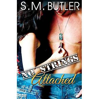 No Strings Attached by Butler & S. M.