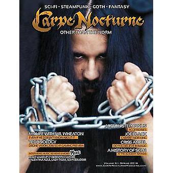 Carpe Nocturne Magazine Spring 2016 Volume XI Spring 2016 by Various
