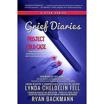 Grief Diaries Project Cold Case par Cheldelin Fell et Lynda