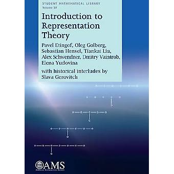 Introduction to Representation Theory by Pavel I. Etingof - 978082185