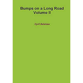 Bumps on a Long Road Volume II by Belshaw & Cyril