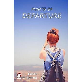 Point of Departure by OBeirne & Emily
