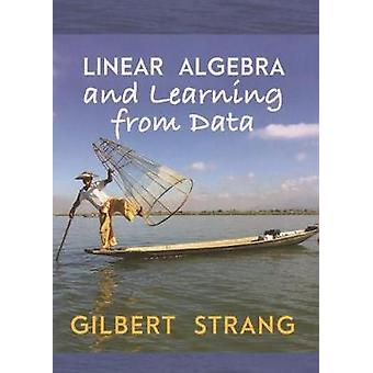 Linear Algebra and Learning from Data by Gilbert Strang - 97806921963