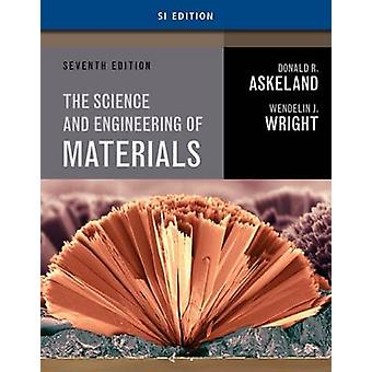 The Science and Engineering of Materials (7. Student international e