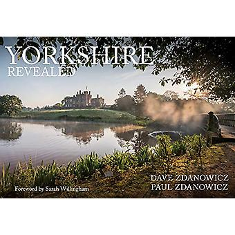 Yorkshire Revealed by Dave Zdanowicz - 9781445687964 Book