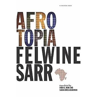 Afrotopia by Felwine Sarr - 9781517906917 Book