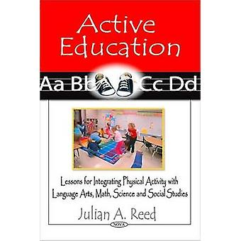 Active Education - Lessons for Integrating Physical Activity with Lang