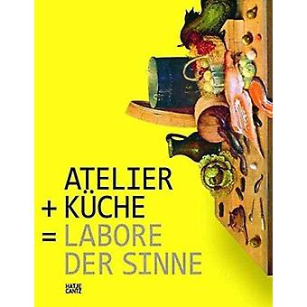 Atelier + Kitchen = Laboratories of the Senses by Marta Herford - 978