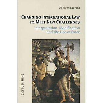 Changing International Law to Meet New Challanges - Interpretation - M