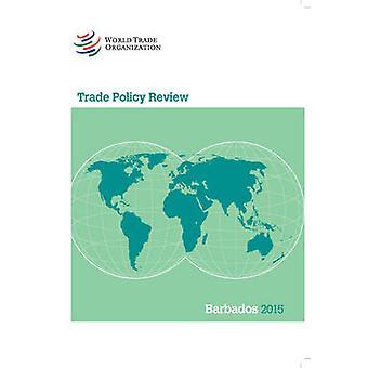 Barbados 2015 by World Trade Organization - 9789287040282 Book