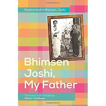 Bhimsen Joshi, mon père