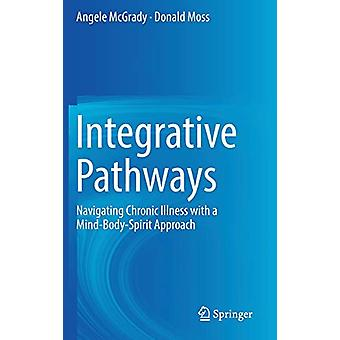Integrative Pathways - Navigating Chronic Illness with a Mind-Body-Spi