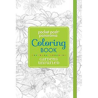 Pocket Posh Panorama Adult Coloring Book - Gardens Unfurled - An Adult