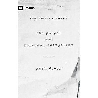 The Gospel and Personal Evangelism by Mark Dever & Foreword by C J Mahaney