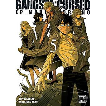 Gangsta - Cursed. - Vol. 5 by Kohske - 9781974701568 Book