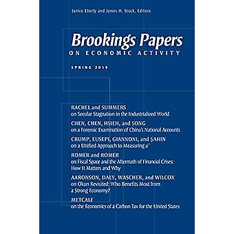 Brookings Papers on Economic Activity - Spring 2019 by Janice Eberly -
