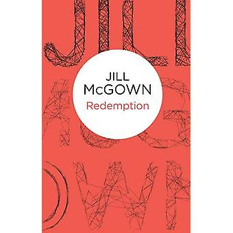 Redemption by Jill McGown - 9781447268482 Book