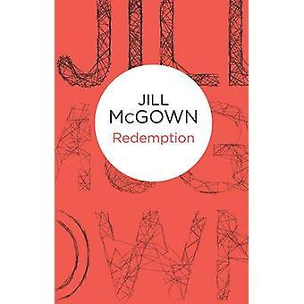Jill McGownin lunastus - 9781447268482 Kirja