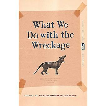 残骸で何をするか - キルステン・スンドバーグ・ルンストラムの物語 -