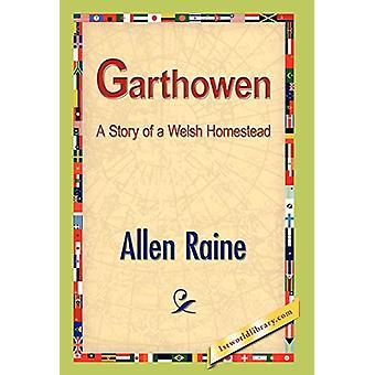 Garthowen by Allen Raine - 9781421889009 Book