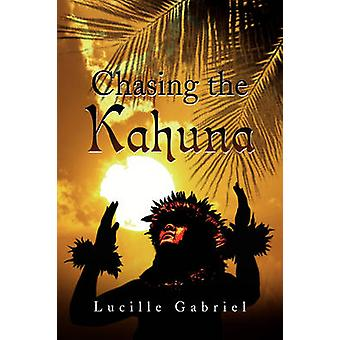 Chasing the Kahuna by Lucille Gabriel - 9781436350600 Book
