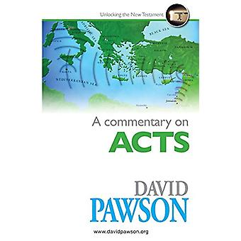 A Commentary on Acts by David Pawson - 9781909886384 Book