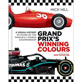 Grand Prixs Winning Colours by Mick Hill