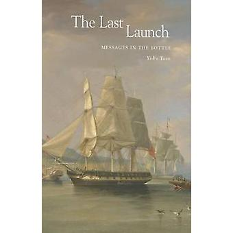 The Last Launch  Messages in the Bottle by Yi Fu Tuan