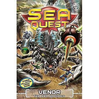 Sea Quest Venor the Sea Scorpion  Book 19 by Adam Blade