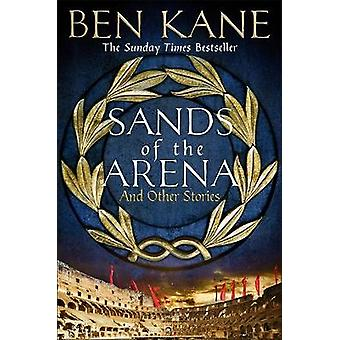 Sands of the Arena and Other Stories