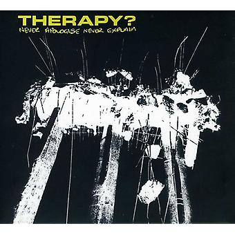 Therapy? - Never Apologize Never Explain [CD] USA import