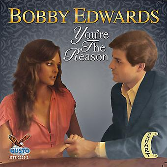 Bobby Edwards - You're the Reason [CD] USA import